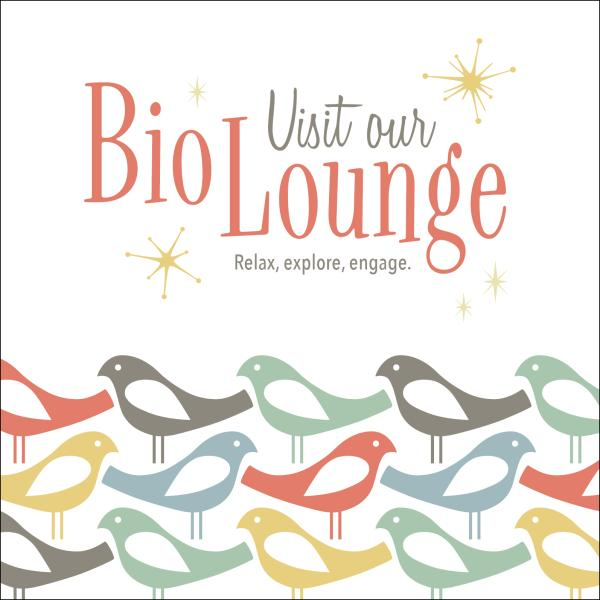 BioLounge: Relax, explore, engage.