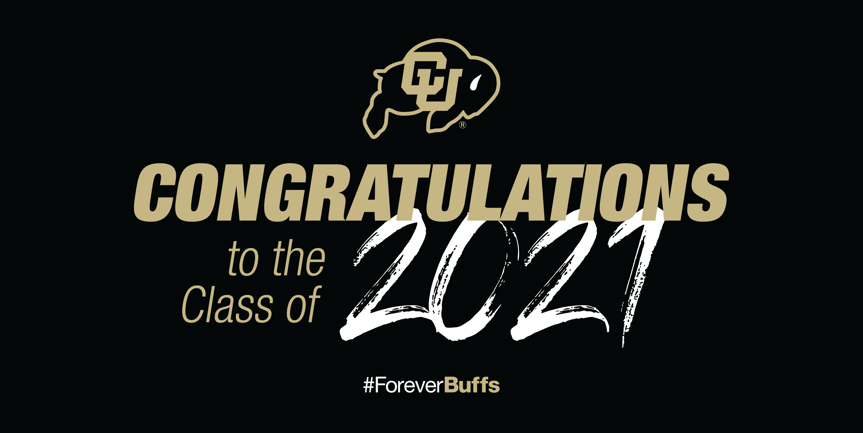 Congratulations to the class of 2021! #ForeverBuffs