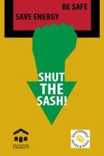 Shut the sash Poster