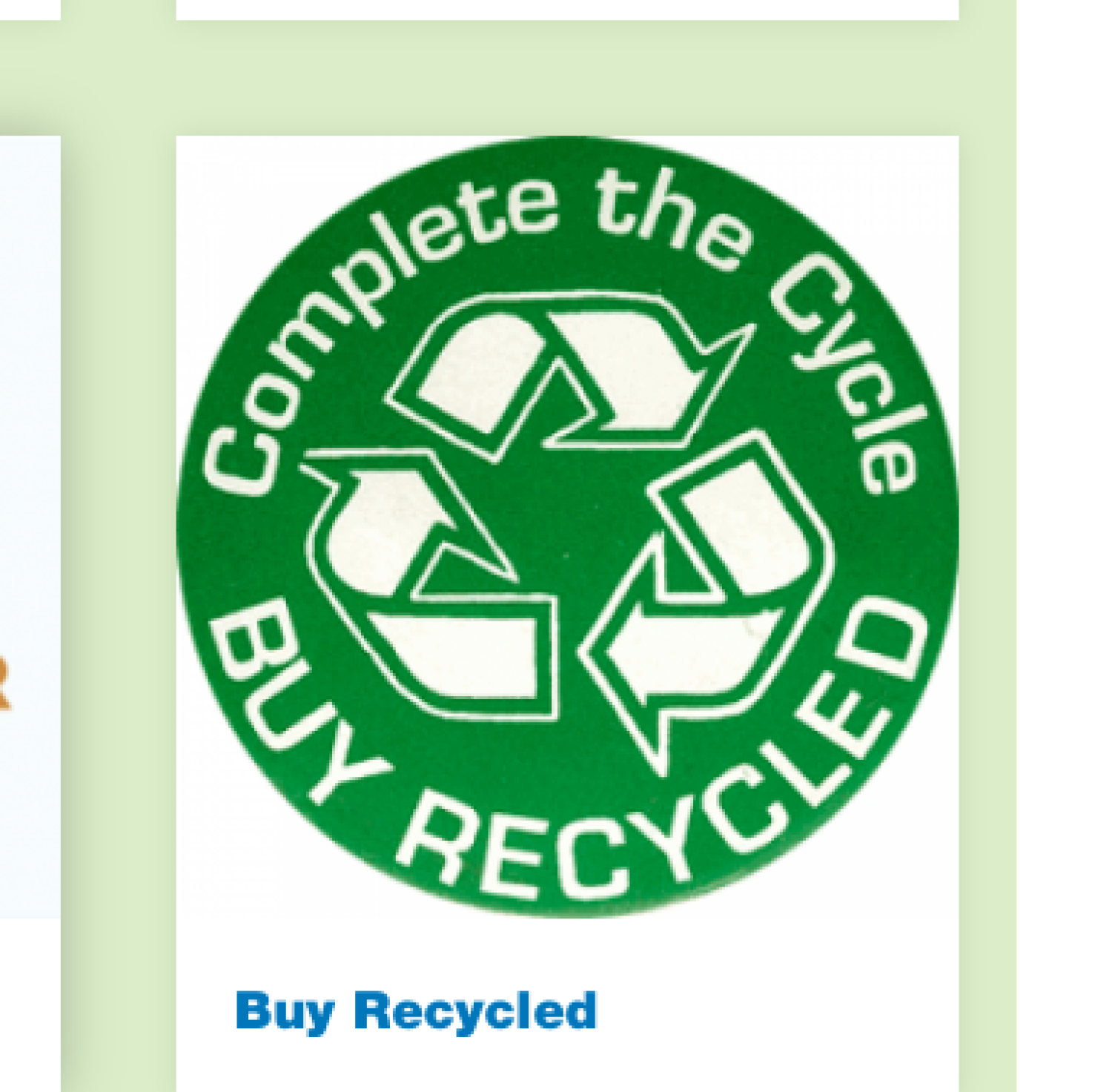 Complete the Cycle... Buy Recycled