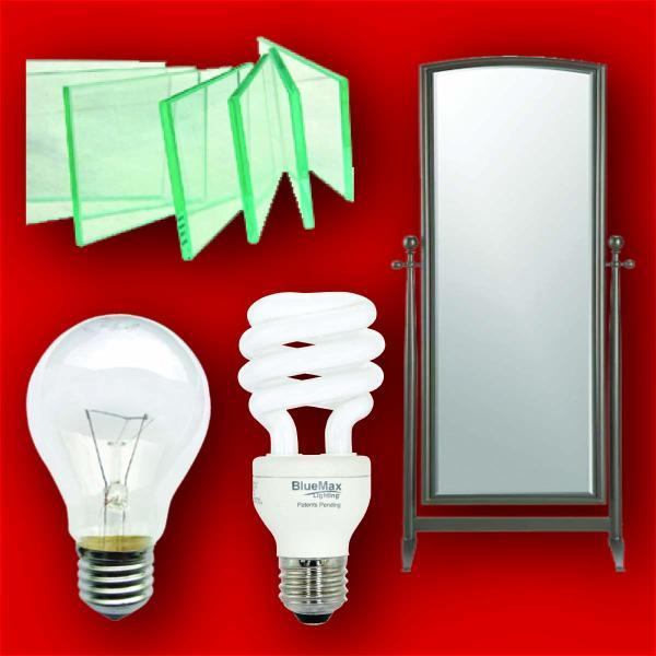 Mirrors, Lightbulbs, & Glass Panes