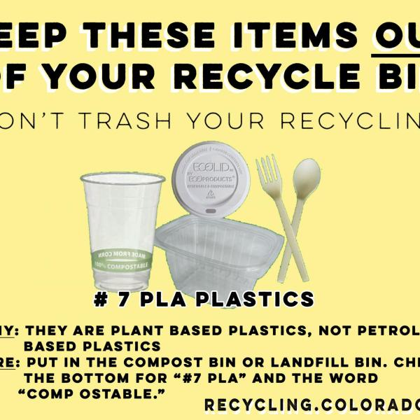 #7 PLA Plastics cannot be recycled.