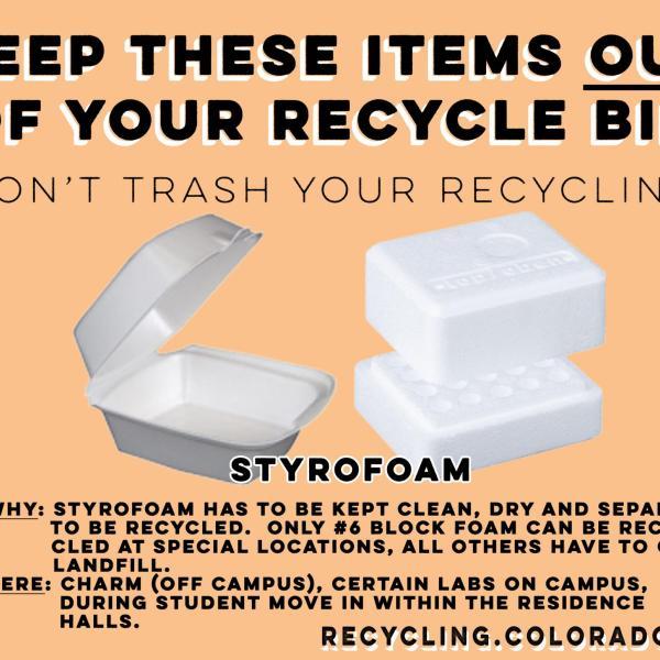 Styrofoam is not recyclable.
