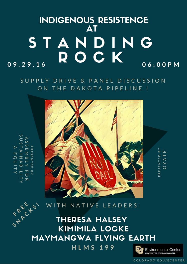 Indigenous Resistance at Standing Rock poster, Sept. 29th. Held in Hellems 199 at 6pm