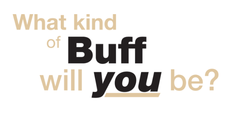 what kind of buff will you be?
