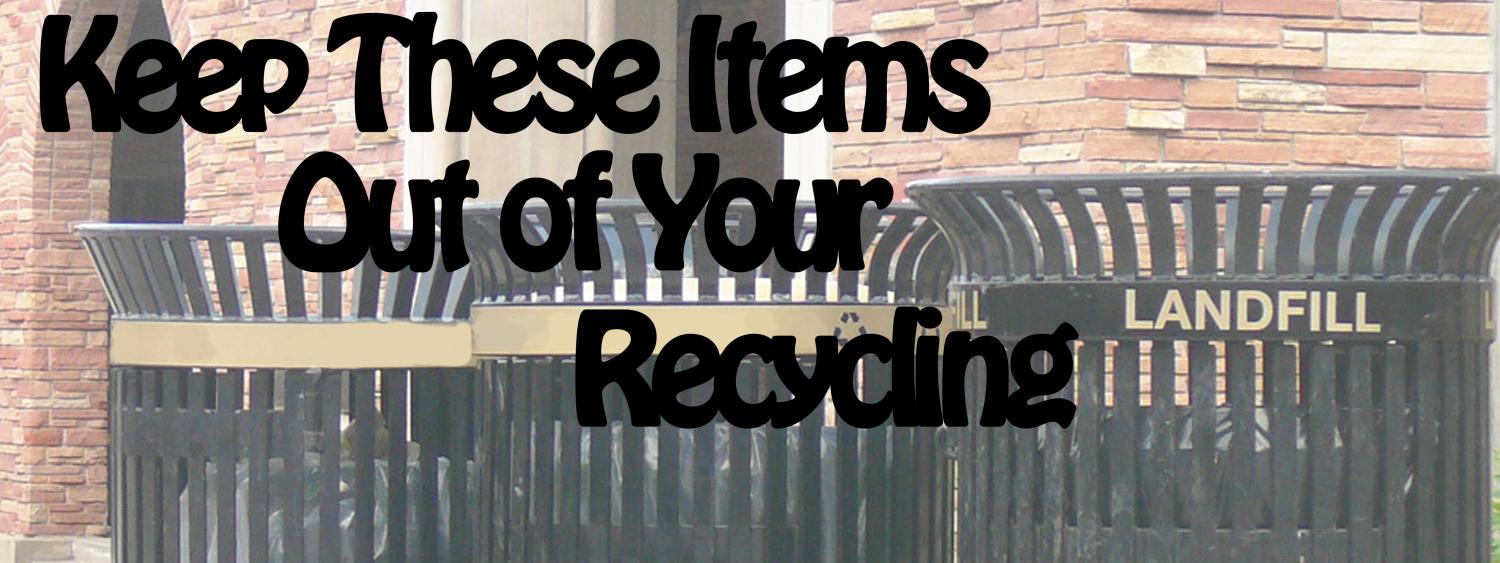 trash bins with overlaying text: Keep these items out of your recycling