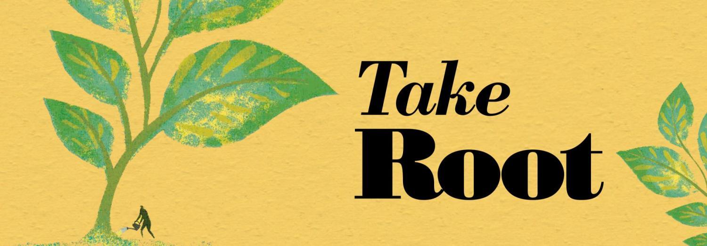 Take Root banner