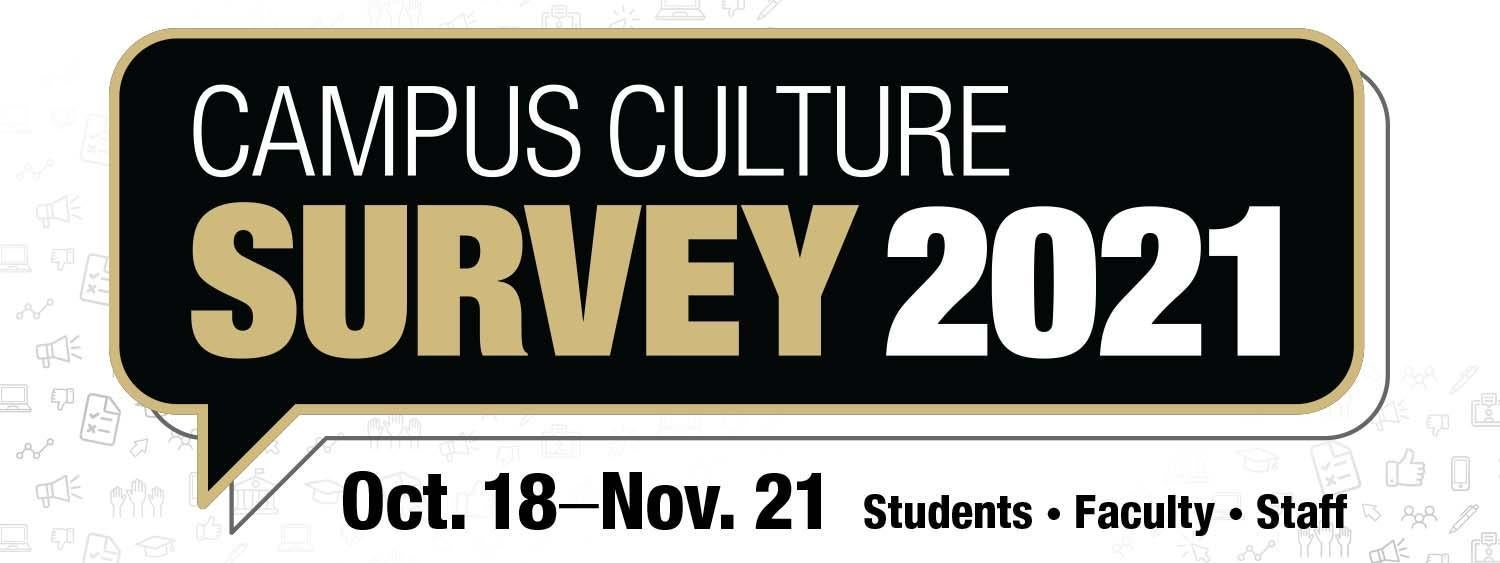 Campus Culture Survey October 18 toNovember 21 Students Faculty Staff