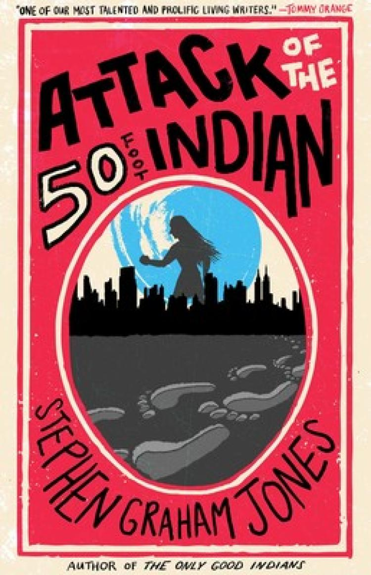 Attack of the 50 Foot Indian book cover