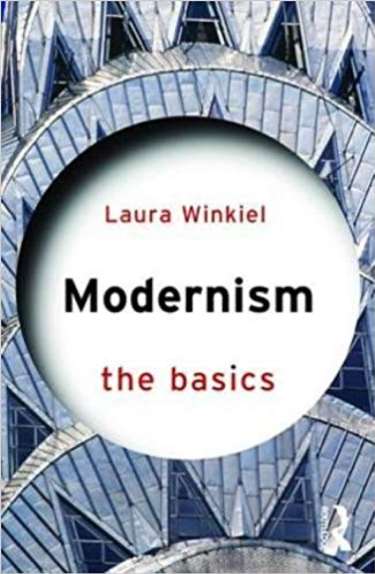 "Cover for Laura Winkiel's book, ""Modernism, the Basics"""