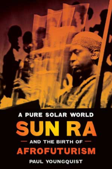 "Cover of Paul Youngquist's book, ""A Pure Solar World"""