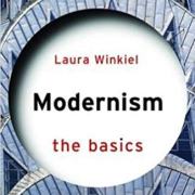 """Cover for Laura Winkiel's book, """"Modernism, the Basics"""""""