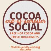 Wording that says end of semester cocoa social