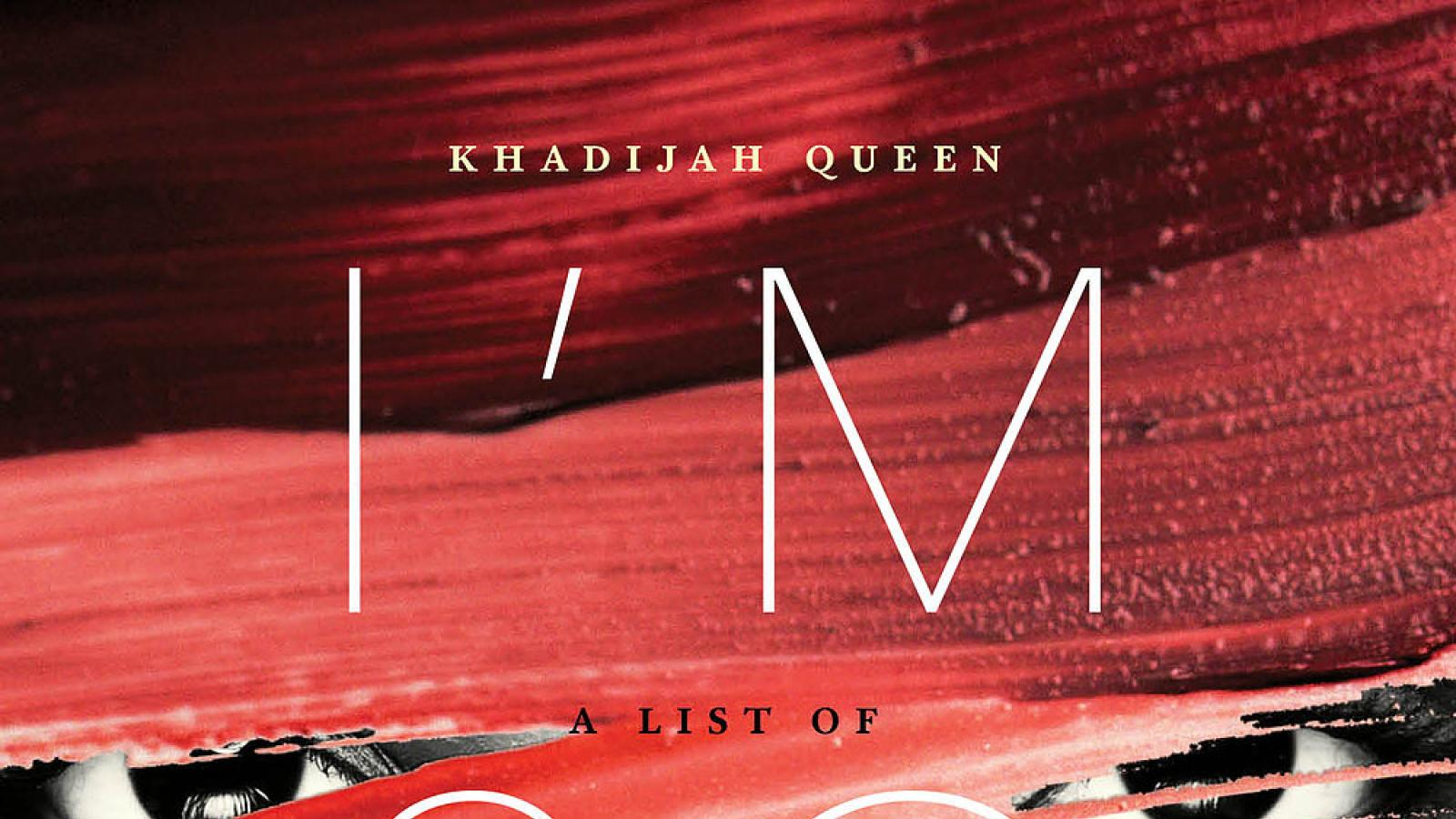 "Cover of Khadijah Queen's book, ""I'm So Fine: A List of Famous Men & What I Had On"""