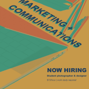 Now hiring for marketing + communications student position