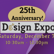 25th Anniversary Design Expo Sat Dec 7