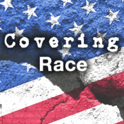 Rights, Wrongs and Responsibilities: Covering Race in Today's America