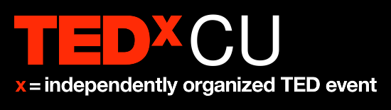 TEDxCU | x = an independently organized TED event