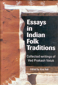 Essays in Indian Folk Traditions