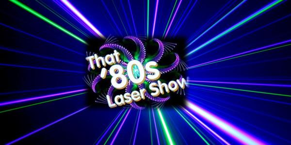 That 80s Laser Show