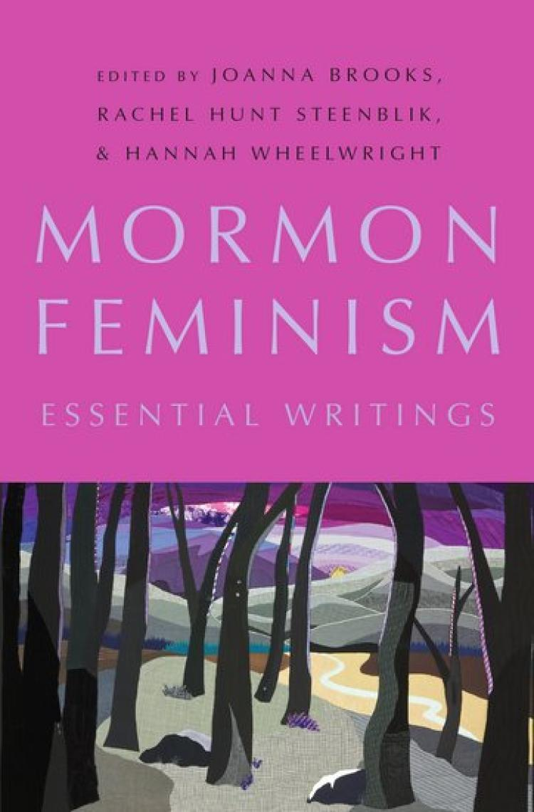 The cover of Mormon Feminism: Essential Writings. A photo of a quilt depicting a grove of trees and a rising sun.