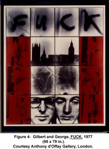 Gilbert and George, FUCK, 1977 (95 x 79 in.). Courtesy Anthony d'Offay Gallery, London.