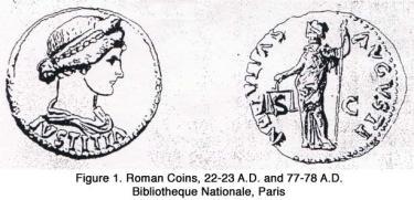 Roman Coins, 22-23 A.D. and 77-78 A.D. Bibliotheque Nationale, Paris
