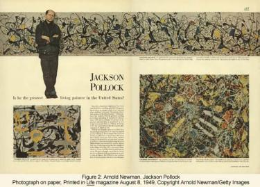 Arnold Newman, Jackson Pollock - Photograph on paper, Printed in Life magazine August 8, 1949, Copyright Arnold Newman/Getty Images