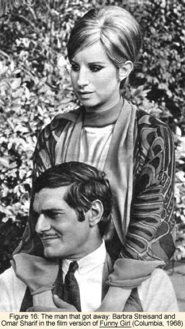 Barbara Streisand and Omar Sharif in the film version of Funny Girl (Columbia, 1968)