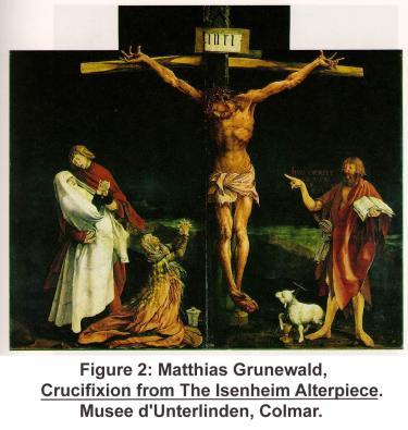 Matthias Grunewald, Crucifixion from The Isenheim Alterpiece. Musee d'Unterlinden, Colmar.