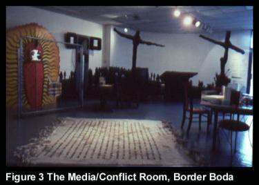 The Media/Conflict Room, Border Boda