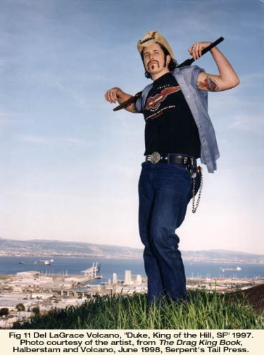 """Del LaGrace Volcano, """"Duke, King of the Hill, SF"""" 1997. Photo courtesy of the artist, from The Drag King Book, Halberstam and Volcano, June 1998, Serpent's Tail Press."""