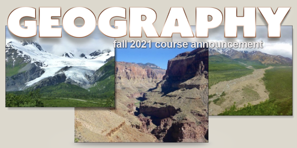 GEOG 1011 Course Announcement for Fall 2021
