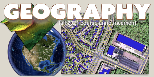 GEOG 4103/5103 Course Announcement for Fall 2021