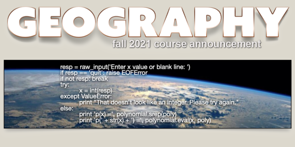GEOG 4463/5463 Course Announcement for Fall 2021
