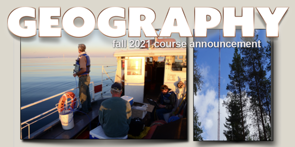 GEOG/ENVS 4201 Course Announcement for Fall 2021