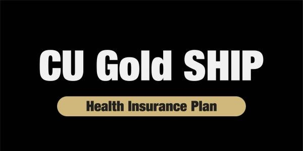 cu gold ship student health insurance