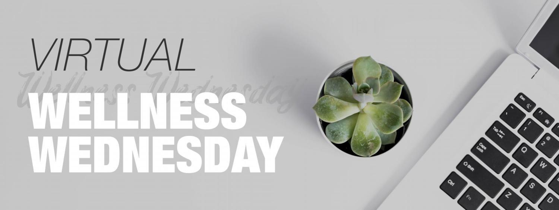 Virtual Wellness Wednesday