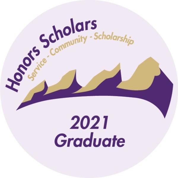 "Honors Scholars seal that says: ""Honors Scholars - Service - Community - Scholarship 2021 Graduate"""