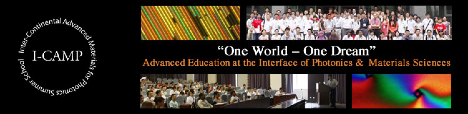 """One World - One Dream,"" Advanced Education at the Interface of Photonics and Materials Sciences"
