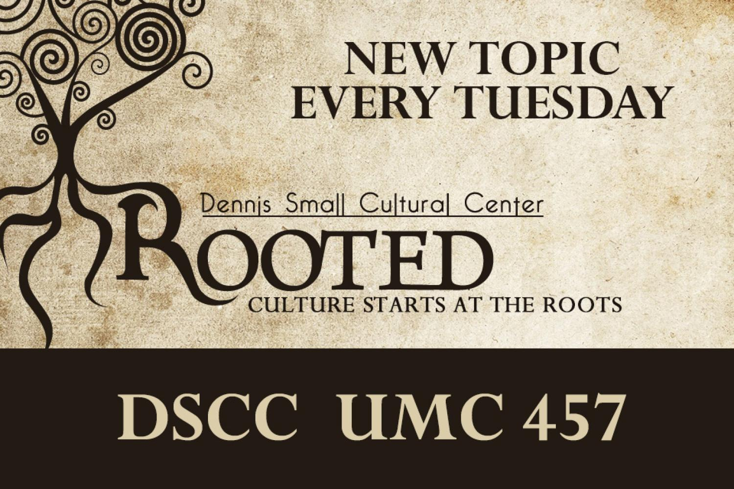 "A poster of the DSCC program named ""Rooted"""