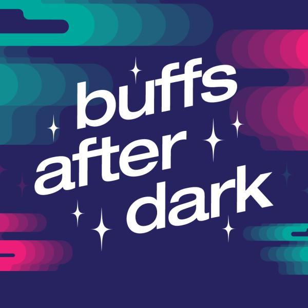 Buffs After Dark