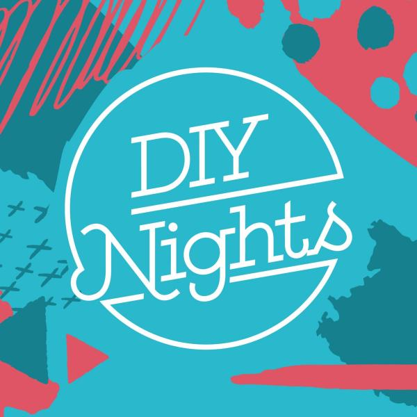 DIY Nights