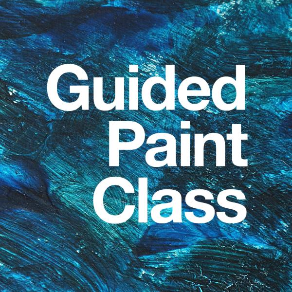 Guided Paint Class