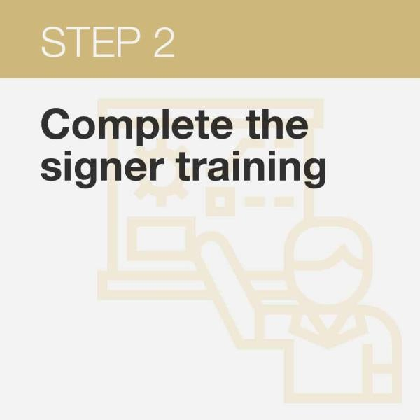 click here to complete the signers training