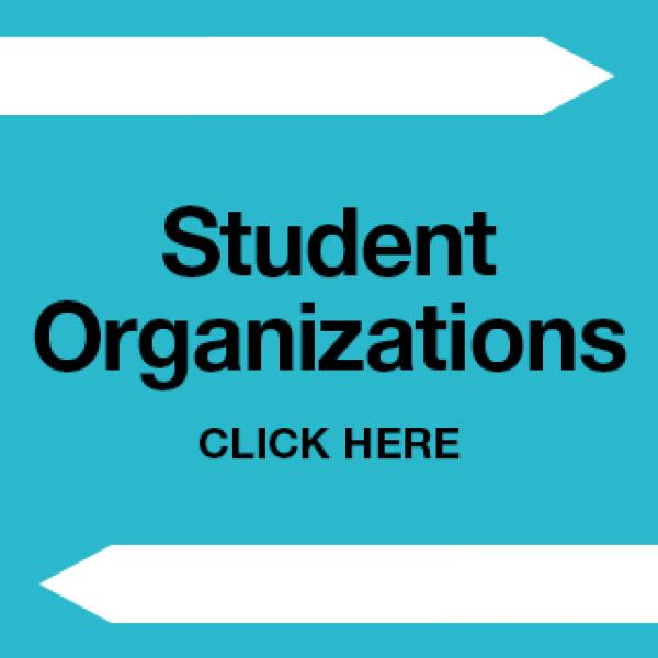 Click here to see the student organizations information about current and new
