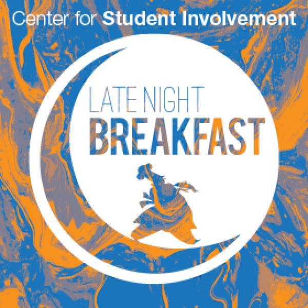 Center for Student Involvement Late Night Breakfast