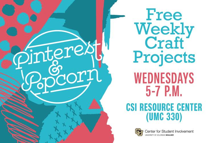 picture of Pinterest & Popcorn Free Weekly Craft Projects Wesnesdays 5 to 7 p m in C S I Resource Center U M C 330