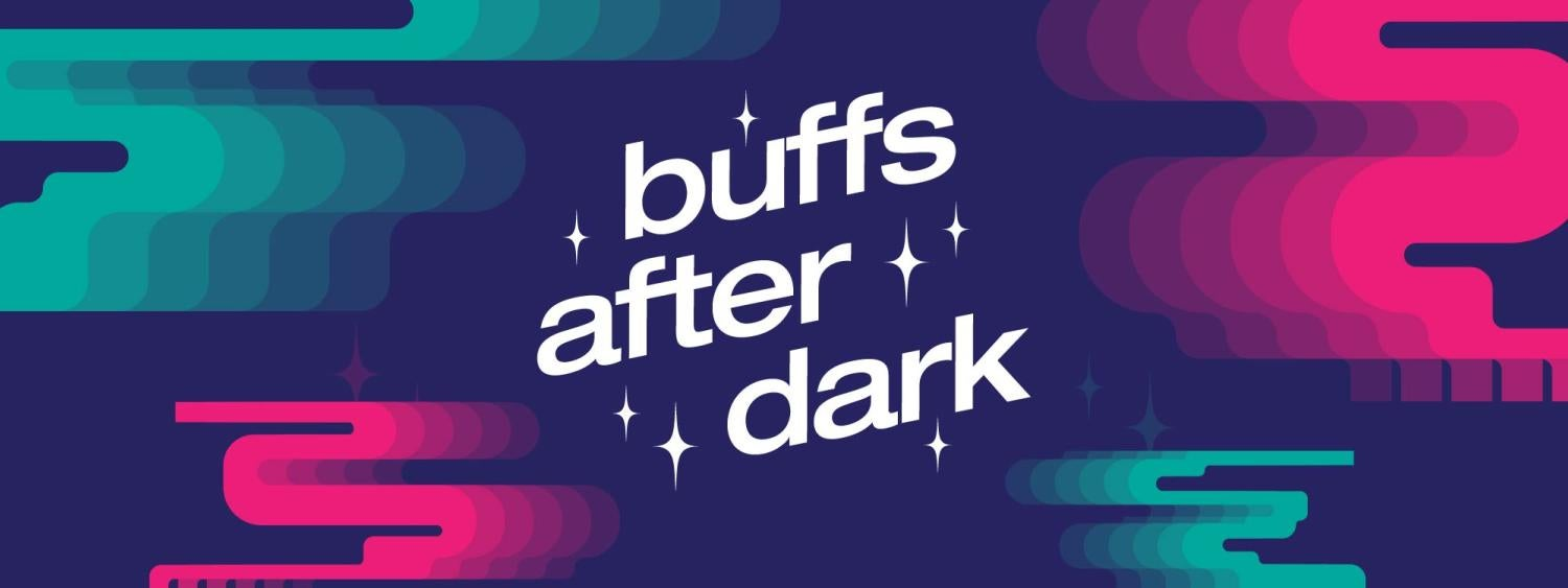 See what's happening after dark Buffs!
