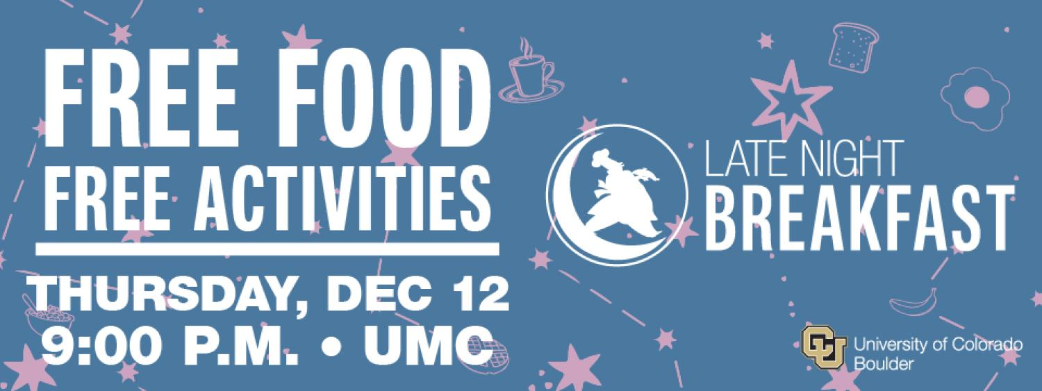 Late Night Breakfast Free Food and Activites Thursday December 12 p m in the   U M C